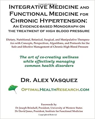 Integrative Medicine and Functional Medicine for Chronic Hypertension