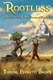 img - for Rootless: Adventures in the Seven Forests of Windfall book / textbook / text book
