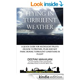 FLYING IN TURBULENT WEATHER (PRACTICAL FLYING TIPS FOR MICROLIGHT PILOTS Book 1)