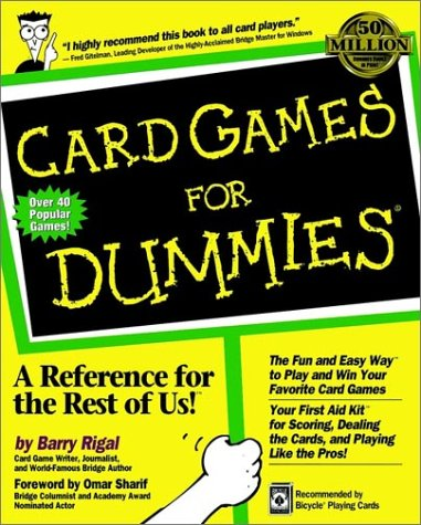 Card Games for Dummies (For Dummies (Lifestyles Paperback)), Barry Rigal