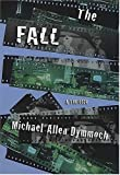 img - for The Fall: A Thriller book / textbook / text book