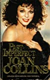 Past Imperfect: Autobiography (0340369132) by Collins, Joan