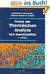 Praxis der Thermischen Analyse von Ku...