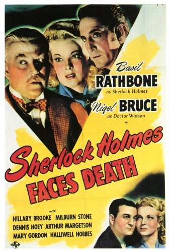 Sherlock Holmes Faces Death Starring Basil Rathbone and Nigel Bruce