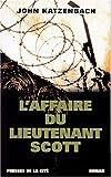 L' affaire du lieutenant Scott : roman