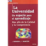 La Universidad. Un espacio para el aprendizaje: Más allá de la calidad y la competencia (Universitaria (narcea...