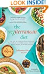The Vegiterranean Diet: The New and I...