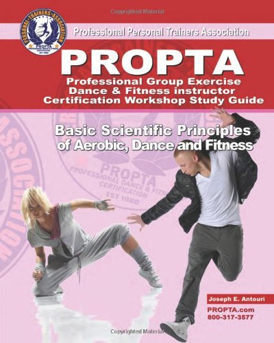 Professional Group Exercise / Dance & Fitness Instructor Certification Workshop Study Guide
