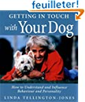 Getting in Touch with Your Dog: How t...