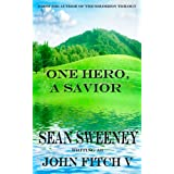 One Hero, A Savior ~ John Fitch V