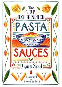Cover of &quot;The Top One Hundred Pasta Sauce...