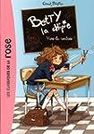 Betty la chipie 01 - Vive la rentr�e !