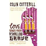 Love Songs from a Shallow Grave: A Dr Siri Murder Mysteryby Colin Cotterill