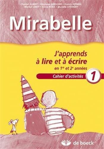mirabelle cahier 1 j 39 apprends a lire et a ecrire en. Black Bedroom Furniture Sets. Home Design Ideas