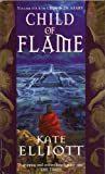 Child Of Flame: Volume 4 of Crown of Stars