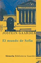 El mundo de Sofia (Las Tres Edades / Biblioteca Gaarder)