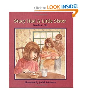 Stacy Had a Little Sister (A Concept Book) by Wendie Old, Christy Grant and Judith Friedman