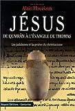 echange, troc Conférences de l'Etoile, Alain Houziaux - Jésus de Qumrân à l'Evangile de Thomas