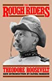 The Rough Riders (Da Capo Paperback) (0306804050) by Roosevelt, Theodore