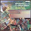 Anthony Gilbert -9 Or 10 Osannas Bill Hopkins - En Attendant by NMC Recordings
