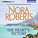The Heart's Victory (       UNABRIDGED) by Nora Roberts Narrated by Christina Traister