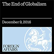 The End of Globalism Other by Eric X. Li Narrated by Kevin Stillwell