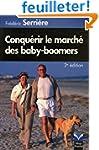 Conqu�rir le march� des baby-boomers