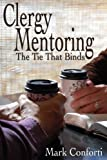 Clergy Mentoring: The Tie That Binds
