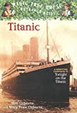 Titanic: A Nonfiction Companion to Magic Tree House #17: Tonight on the Titanic (Magic Tree House Fact Tracker)