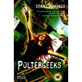 Poltergeeksby Sean Cummings