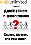 Absenteeism in Organizations: Causes,...