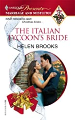 The Italian Tycoon's Bride (Marriage and Mistletoe)
