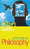 img - for [(The Bluffer's Guide to Philosophy)] [By (author) Jim Hankinson] published on (April, 2007) book / textbook / text book