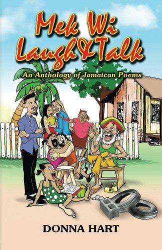 Mek Wi Laugh An Talk: An anthology of Jamaican poems PDF