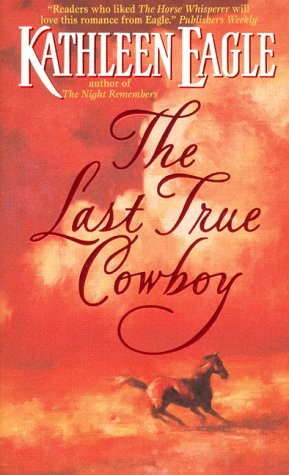 Image for The Last True Cowboy
