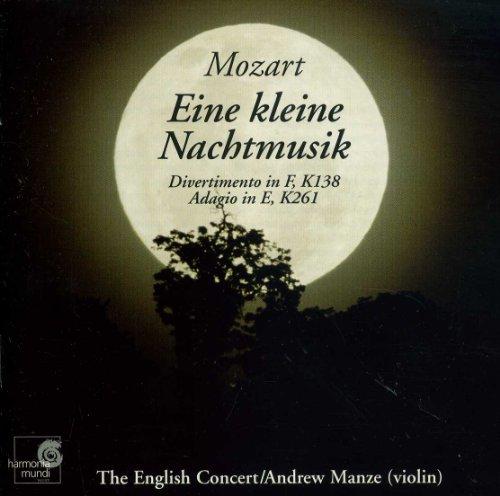 Mozart: Eine Kleine Nachtmusik : Divertimento, K138; Serenade, K525; Adagio, K261... - Andrew Manze
