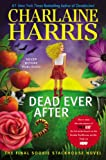 Dead Ever After: A Sookie Stackhouse Novel (SSTB)