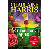 Dead Ever After: A Sookie Stackhouse Novel (SSTB) ~ Charlaine Harris