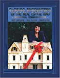 img - for Closing Encounters Of The Real Estate Kind book / textbook / text book