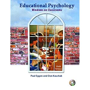 kauchak and eggen Description one of the most up-to-date, research-based methods texts available  today, learning and teaching: research-based methods has two specific.