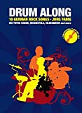Drum Along IV. 10 German Rock Songs. Die Toten Hosen, Rosenstolz, Silbermond and more