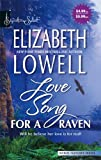 Love Song For A Raven (Signature Select) (0373837097) by Lowell, Elizabeth