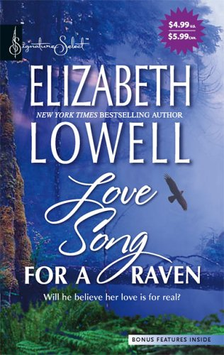 Love Song For A Raven (Harlequin Signature Select), Elizabeth Lowell