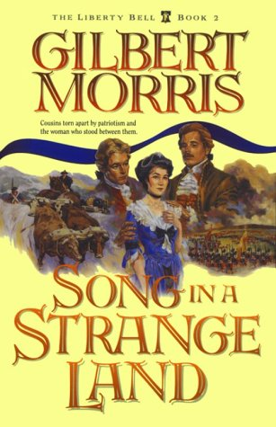 Image for Song in a Strange Land (Liberty Bell, Book 2)