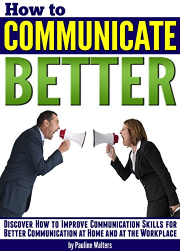 enhancing communication patterns in the workplace