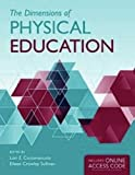 img - for The Dimensions of Physical Education by Ciccomascolo, Lori E., Sullivan, Eileen Crowley (2011) Paperback book / textbook / text book