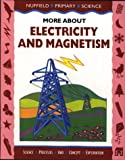 Nuffield Primary Science: More About Electricity and Magnetism, Big Book (Nuffield primary science - science & literacy) (0003102726) by Bell, Derek