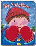 img - for My Red Mittens book / textbook / text book