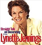 Straight Talk on Decorating from Lynette Jennings