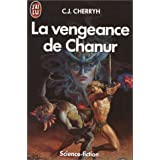 La vengeance de Chanurpar Carolyn J. (Carolyn...